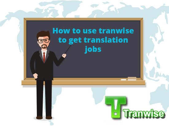 How to use Tranwise to get translation jobs