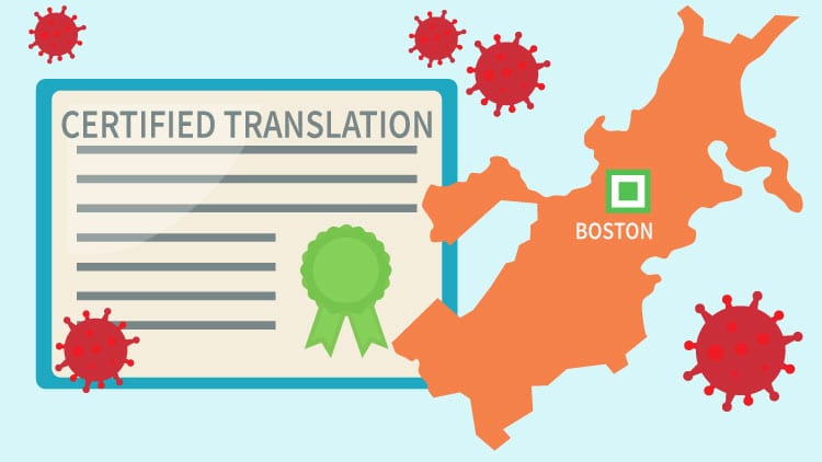 Certified Translation Services Boston in Corona Times